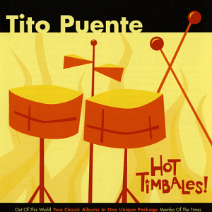 Tito Puente & His Latin Ensemble / Hot Timbales! (2CD)