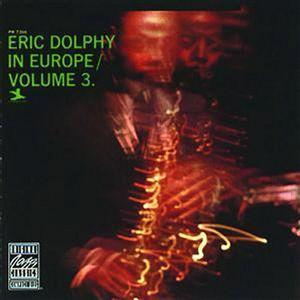 Eric Dolphy / In Europe, Vol.3