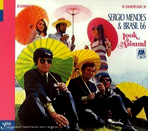 Sergio Mendes & Brasil 66 / Look Around (REMASTERED, DIGI-PAK)