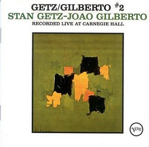 Stan Getz / Getz / Gilberto Vol. 2