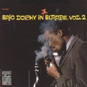 Eric Dolphy / Eric Dolphy in Europe Vol. 2