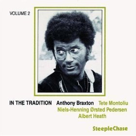Anthony Braxton / In The Tradition Vol. 2
