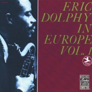 Eric Dolphy / In Europe Vol.1