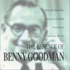 Benny Goodman / The Essence of Benny Goodman