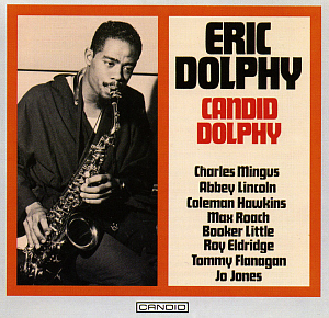 Eric Dolphy / Candid Dolphy