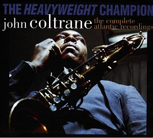 John Coltrane / The Heavyweight Champion: The Complete Atlantic Recordings (7CD, BOX SET)