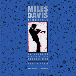 Miles Davis / Chronicle: The Complete Prestige Recordings (1951-1956) (8CD, BOX SET)