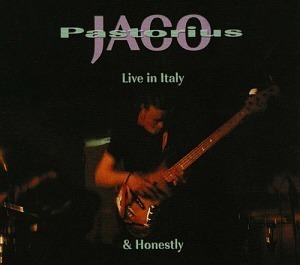 Jaco Pastorius / Live in Italy + Honestly (2CD)