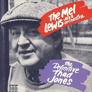 Mel Lewis Jazz Orchestra / The Definitive Thad Jones