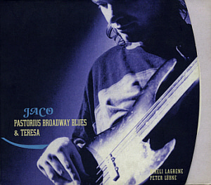 Jaco Pastorius / Broadway Blues & Teresa (DIGI-PAK, 2CD, 미개봉)