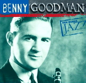 Benny Goodman / Ken Burns Jazz