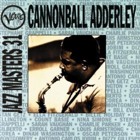 Cannonball Adderley / Verve Jazz Masters 31
