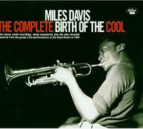 Miles Davis / The Complete Birth Of The Cool