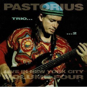 Jaco Pastorius / Live in New York City, Vol. 4