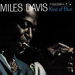 Miles Davis / Kind Of Blue (REMASTERED)