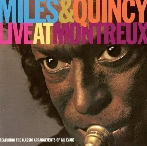 Miles Davis & Quincy Jones / Live At Montreux