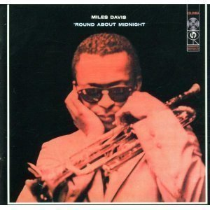 Miles Davis / 'Round About Midnight (REMASTERED)
