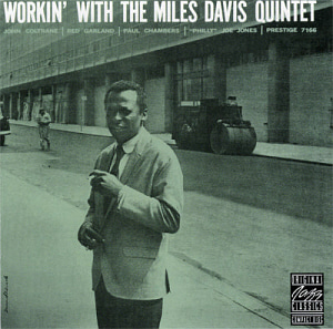 Miles Davis Quintet / Workin' with the Miles Davis Quintet