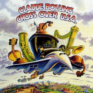 Claude Bolling / Cross Over U.S.A. (DIGI-PAK, 미개봉)
