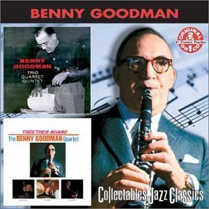 Benny Goodman / Trio Quartet Quintet + Together Again