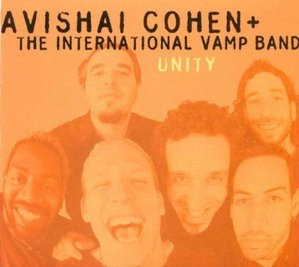Avishai Cohen + The International Vamp Band / Unity (DIGI-PAK, 미개봉)