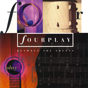 Fourplay / Between The Sheets (미개봉)