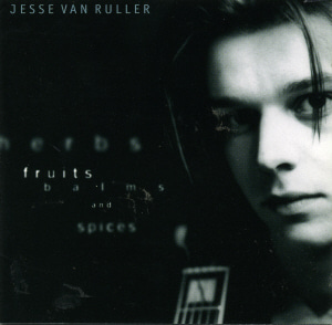 Jesse Van Ruller / Herbs, Fruits, Balms And Spices