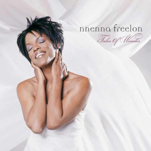 Nnenna Freelon / Tales Of Wonder