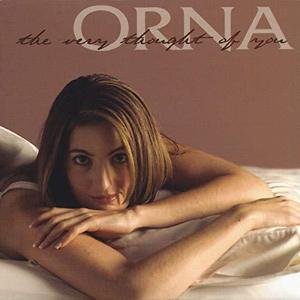 Orna / The Very Thought Of You (DIGI-PAK)