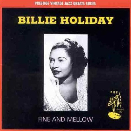 Billie Holiday / Fine and Mellow