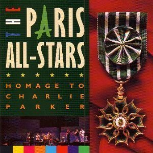 V.A. / Paris All Stars: Homage to Parker
